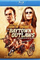 Бэйтаун вне закона (2012)