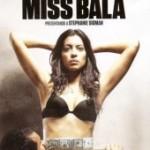 Мисс Бала  (2011)