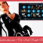 Игровой автомат «The Dark Knight Rises»