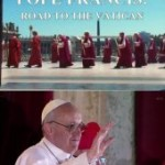 Папа Франциск: Путь в Ватикан  (2013)